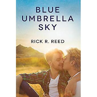 Blue Umbrella Sky by Rick R Reed - 9781641080699 Book
