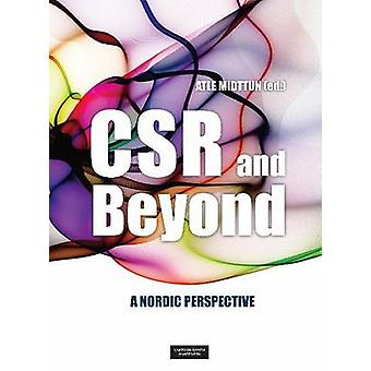 CSR & Beyond - A Nordic Perspective by Atle Midttun - 9788202412159 Bo