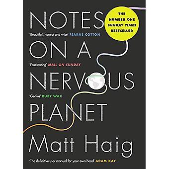 Notes on a Nervous Planet by Matt Haig - 9781786892690 Book