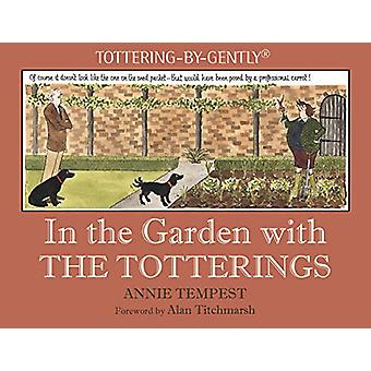 In the Garden with The Totterings by Annie Tempest - 9781846893001 Bo