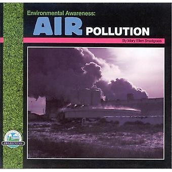 Air Pollution by Mary Ellen Snodgrass - 9780944280317 Book