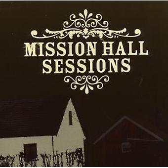 Mission Hall Sessions - Mission Hall Sessions [CD] USA import