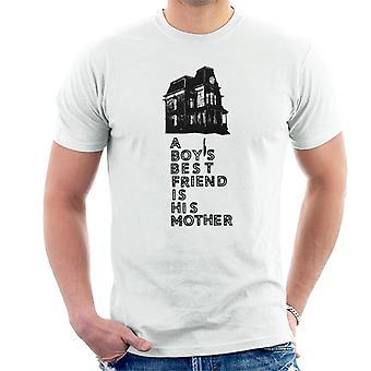 Psycho A Boys Best Friend Is His Mother Men's T-Shirt
