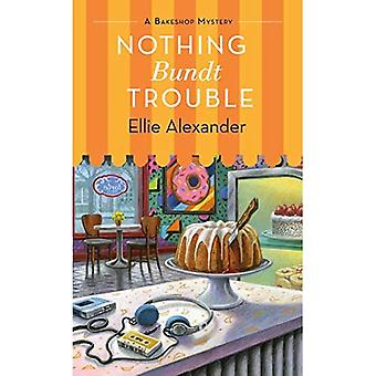 Nothing Bundt Trouble (A Bakeshop Mystery)