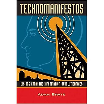 Technomanifestos : Visions from the Information Revolutionaries