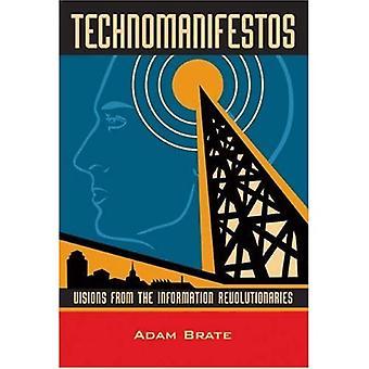 Technomanifestos : Visiones de los Revolucionarios de la Información