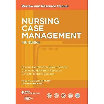 NURSING CASE MANAGEMENT REVIEW AND RESOU