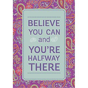 "Positivamente Paisley Halfway There Cartel, 13"" X 19"""