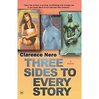 Three Sides to Every Story by Clarence Nero - 9780767921367 Book