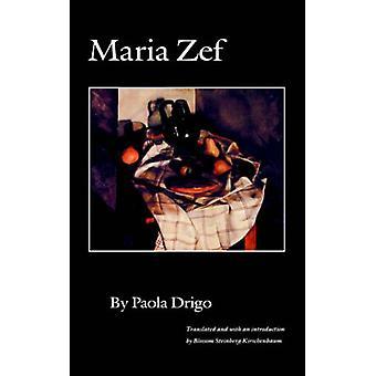 Maria Zef-tekijä Paola Drigo - 9780803265776 Kirja