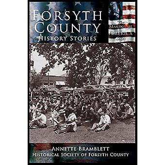 Forsyth County - History Stories by Annette Bramblette - 9781589730847