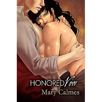 Honored Vow by Mary Calmes - 9781613722176 Book