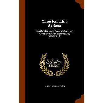 Andreas Oberleitner tarafından chrestomathia Syriaca