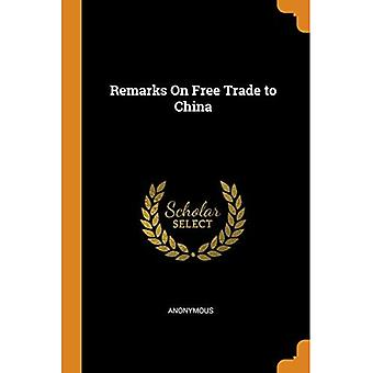 Remarks on Free Trade to China