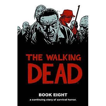 The Walking Dead Book 8 08 Walking Dead 12 Histoires