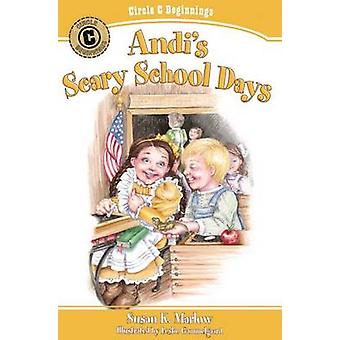 Andis Scary School Days by Susan K Marlow