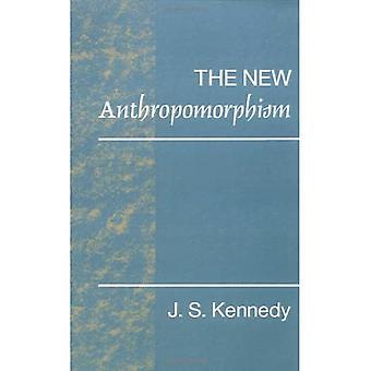 The New Anthropomorphism
