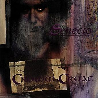 Cromm Cruac - Senecio [CD] USA import