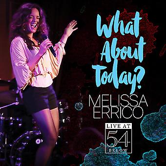 Melissa Errico - What About Today? - Live at 54 Below [CD] USA import