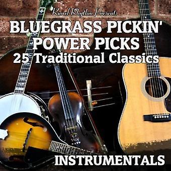 Bluegrass Pickin-Power Picks: 25 Tradi - Bluegrass Pickin-Power Picks: 25 Tradi [CD] USA import