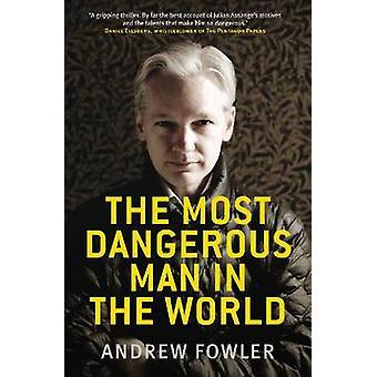 Den farligaste mannen i världen av Andrew Fowler - 9780522858662