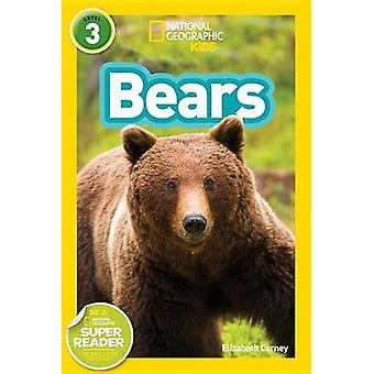 Bears by National Geographic Kids - Elizabeth Carney - 9781426324451