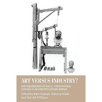Kunst versus Industrie? -Neue Perspektiven auf die visuelle und industrielle attra