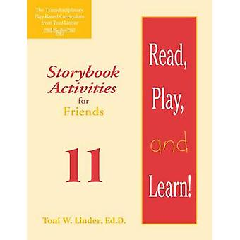 Lire - jouer - et d'apprendre! Module 11 - activités romanesque pour amis
