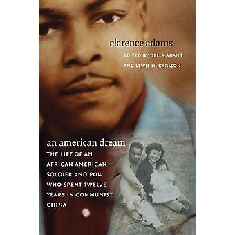 An American Dream - The Life of an African American Soldier and POW Wh