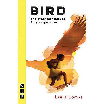 Fugl og andre monologer for unge kvinder af Laura Lomas - 9781848424