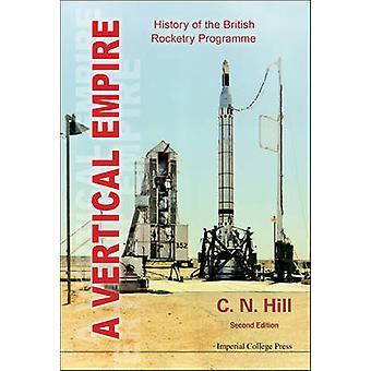 Een verticale rijk - geschiedenis van de Britse Rocketry programma (2nd)