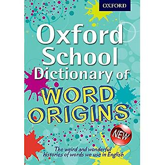 School van de Oxford Dictionary of Word oorsprong (Oxford woordenboek)