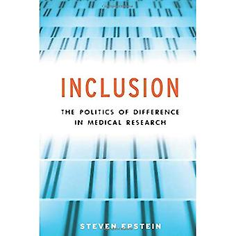 Inclusion: The Politics of Difference in Medical Research (Chicago Studies in Practices of Meaning)