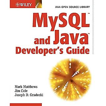 MySQL and Java Developer's Guide (Java Open Source Library)