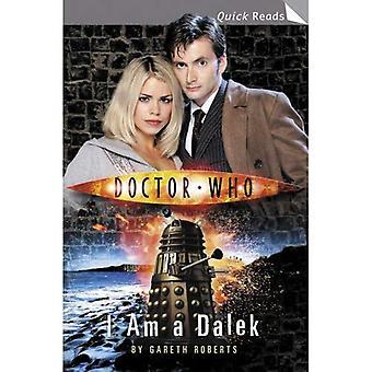 Läkare, jag är en Dalek (snabb läsningar)