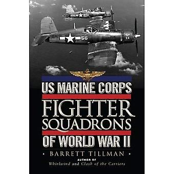 US Marine Corps Fighter Squadrons of World War II (General Aviation )