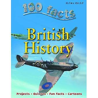 100 feiten Britse geschiedenis (100 feiten over...)