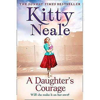 En dotters mod: en kraftfull, kornigt ny saga från den Sunday Times bestseller