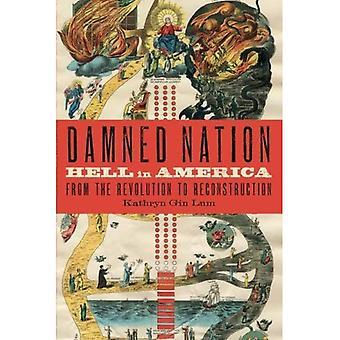 Kirottu kansa: Helvetin Amerikan vallankumous jälleenrakennus