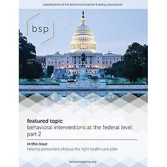 Behavioral Science & Policy, Volume 3, Number 1