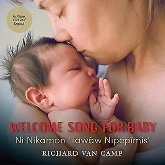Välkommen sång för Baby / Ni Nikamon 'Tawaw Nipepimis'