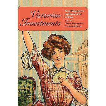 Viktorianska investeringar nya perspektiv på ekonomi och kultur av Henry & Nancy