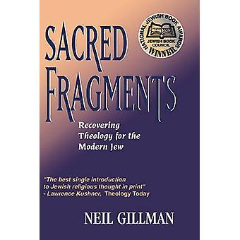 ギルマン ・ ・ ニールによって現代ユダヤ人の神学を回復する神聖なフラグメント