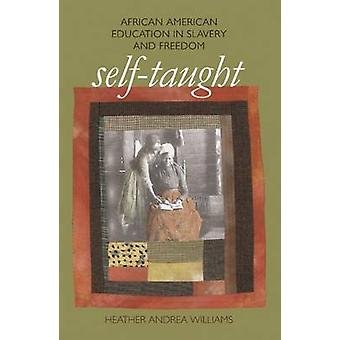 SelfTaught by Williams & Heather Andrea