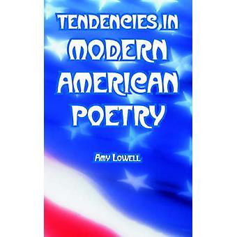 Tendances dans la poésie américaine moderne par Lowell & Amy