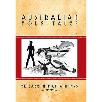 Australiska folksagor av vintrar & Elizabeth kan