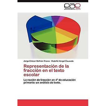 Representacion De La Fraccion En El Texto Escolar von Beltr N. Triana & Jorge Eli