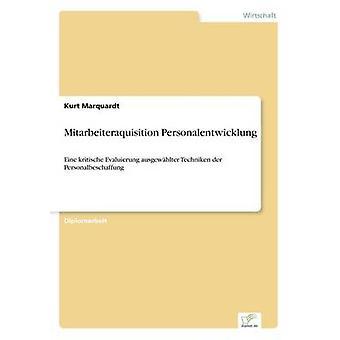 Mitarbeiteraquisition Personalentwicklung av Marquardt & Kurt