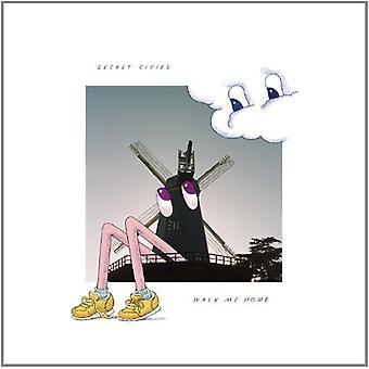 Secret Cities - Walk Me Home [CD] USA import
