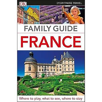 Family Guide France by DK Travel - 9780241309193 Book